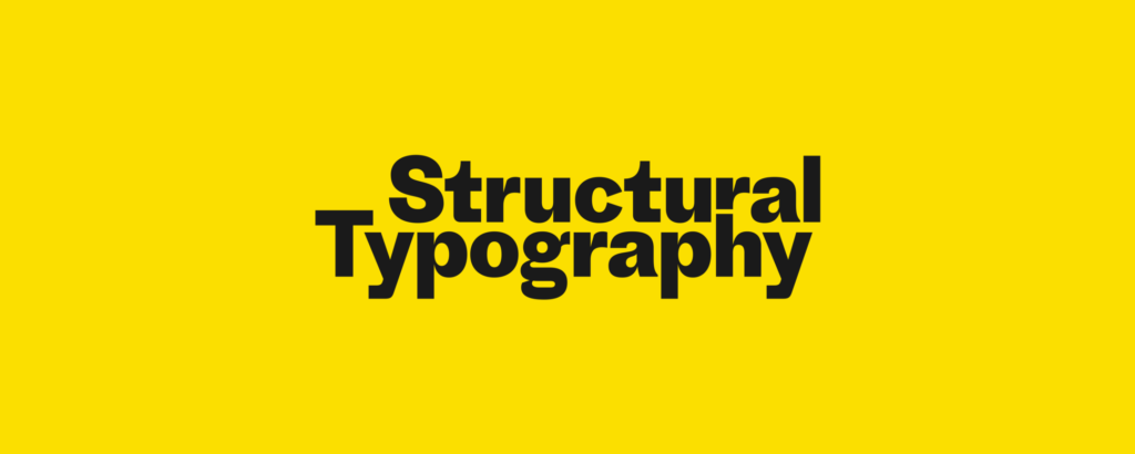 Structural Typography – About Face