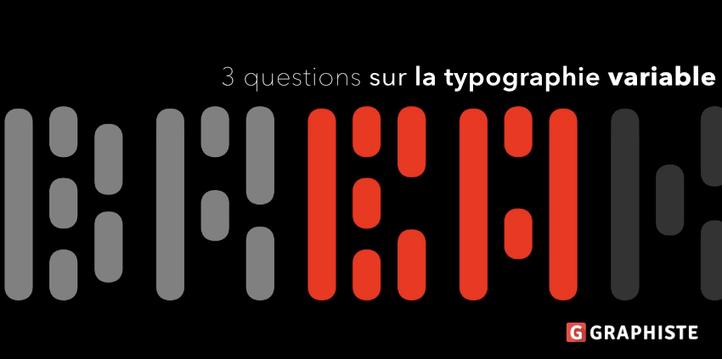 Web design: 3 questions sur la typographie variable