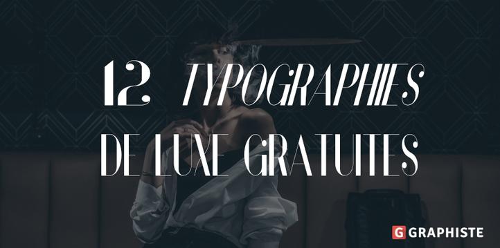 Typographie: 12 polices de luxe à télécharger