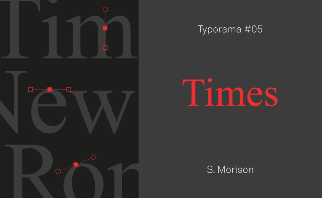Typorama #05 : Times after time – L'histoire des grandes typographies